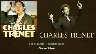 Charles Trenet - Y'a d'la joie - Remastered