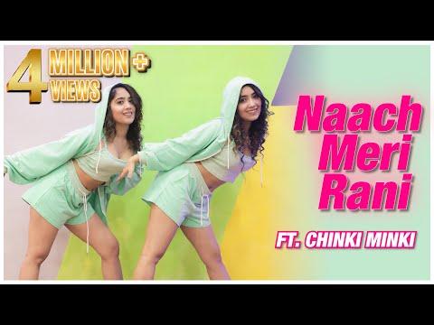 NAACH MERI RANI  CHINKI MINKI  DANCE COVER