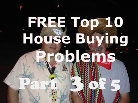 Home Buying: Top Ten House Problems: Part 3