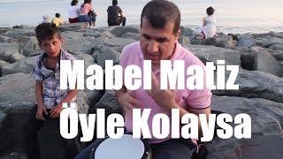 Bilal Göregen Mabel Matiz Öyle Kolaysa şarkısı