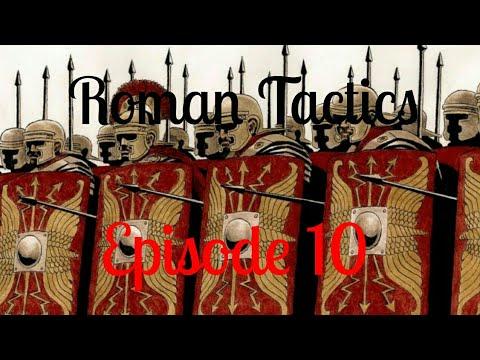 Steel and Flesh - Roman Tactics - Episode 10 - Ending the Ottoman-True Roman war!