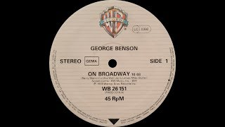 George Benson - On Broadway (12'' version) ℗ 1978