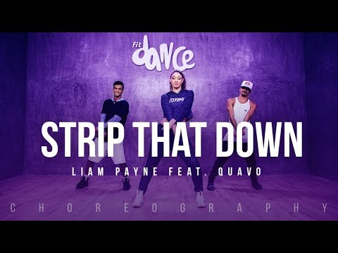 Strip That down  Liam Payne feat Quavo  FitDance Life Choreography Dance