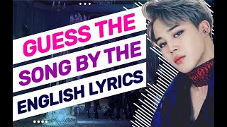 ▐ KPOP GAME ▌►GUESS THE KPOP SONG BY THE ENGLISH LYRICS #1◄