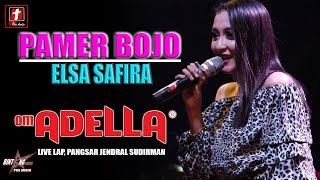 Download PAMER BOJO TERBARU ELSA SAFIRA OM ADELLA LIVE AMBARAWA Mp3