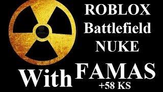 ROBLOX Battlefield 58 KS NUKE mit FAMAS von Wozzeh