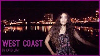 West Coast by KAREN LUM [Lana Del Rey] Womanly State of Mind