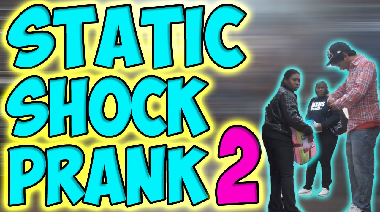 Static Shock Prank 2