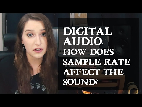 Digital Audio: How Does Sample Rate Affect the Sound?