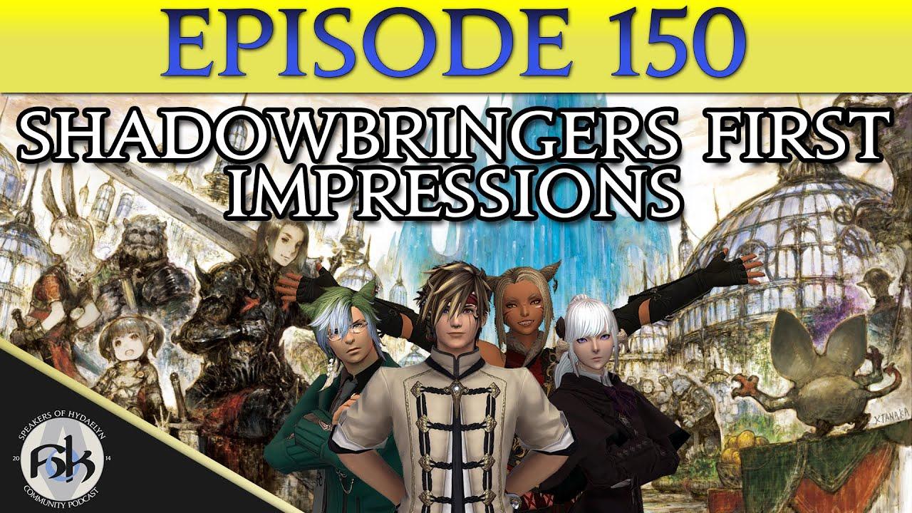 [FFXIV] Shadowbringers First Impressions (SPOILER FREE!) | SoH | #150