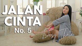 DESY THATA – JALAN CINTA NO. 5 Original Version ( OFFICIAL MUSIC VIDEO )   DANGDUT GARAGE VOL.1