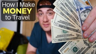 How I Make Money to Travel the World (135  Countries)