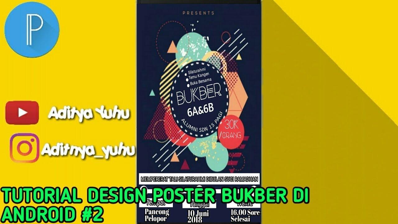 Tutorial Design Poster Undangan Bukber Di Android Dengan Aplikasi
