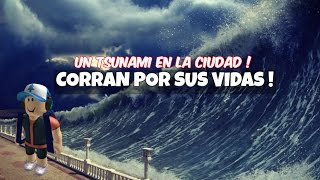 ROBLOX | UN TSUNAMI EN LA CIUDAD ! | The Great Flood