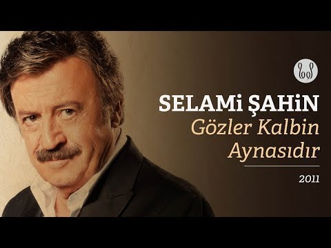Selami Şahin - Gözler Kalbin Aynasıdır (Official Audio)
