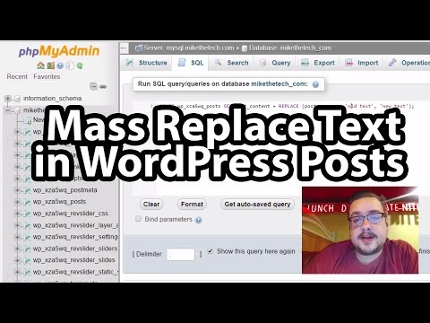 Mass Replace Text in WordPress Posts using MySQL and PHPMyAdmin