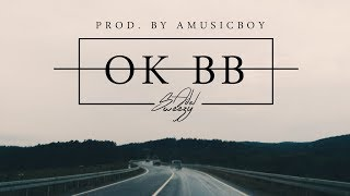 OK BB (VIDEO CLIP) - EL BADMAN feat MC LAMA