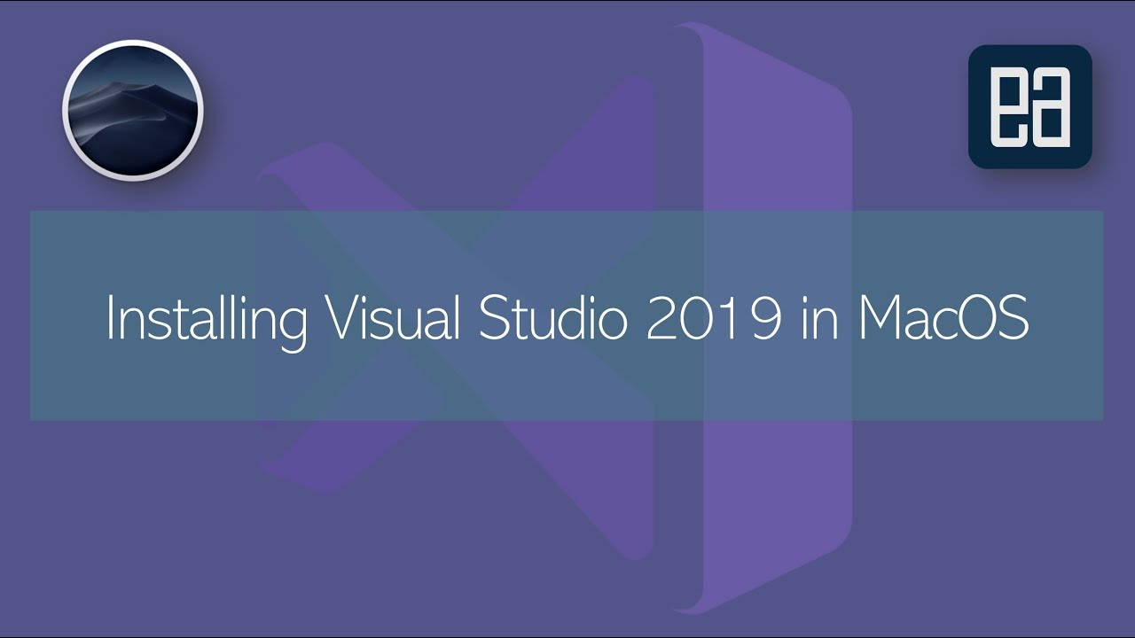 Installing and working with Visual Studio 2019 for MacOS