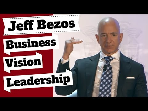 Jeff Bezos Talks Business Vision, Leadership & Entrepreneurship