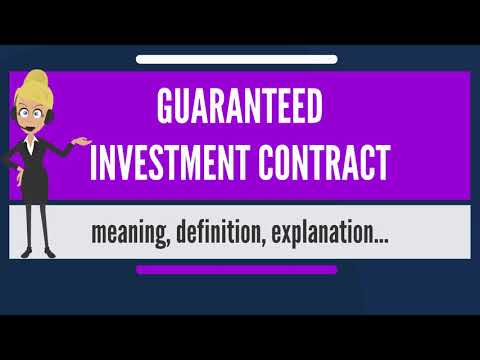 What is GUARANTEED INVESTMENT CONTRACT? What does GUARANTEED INVESTMENT CONTRACT mean?