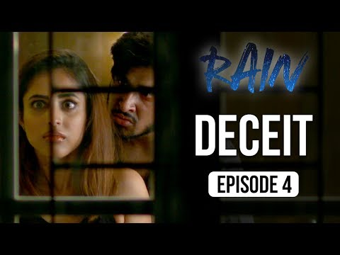 Rain | Episode 4 - 'Deceit' | Priya Banerjee | A Web Series By Vikram Bhatt