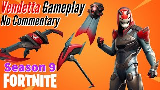 Vendetta Skin Gameplay!! (Stage 5 S9 Tier 100) - Fortnite: BR - (Season 9) - No Commentary