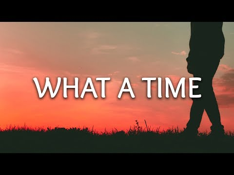Julia Michaels ‒ What A Time (Lyrics) ft. Niall Horan Mp3