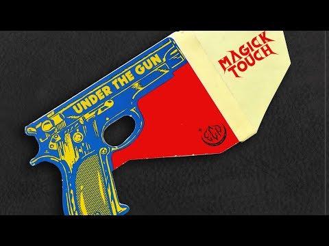 Magick Touch - Under The Gun (Official music video)