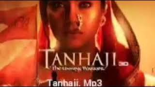 Tanhaji songs mp3 download