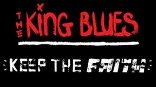 The King Blues - Keep The Faith