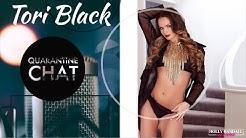 Tori Black Quarantine Chat