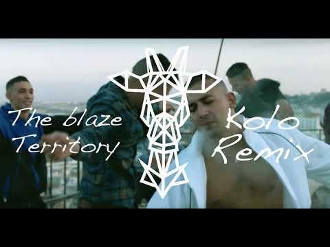 The blaze - Territory  ( Kolo Remix )