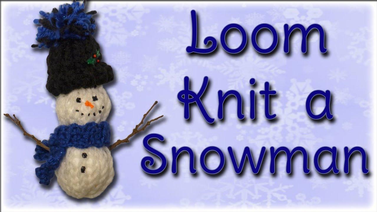 Superior Loom Knit Christmas Ornaments Part - 1: Snowman Christmas Ornament - Loom Knitting - YouTube