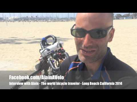 ALAIN A VELO - French man travels the world on bicycle - Long Beach California 2014