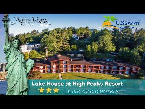 Lake House At High Peaks Resort - Lake Placid Hotels, New York