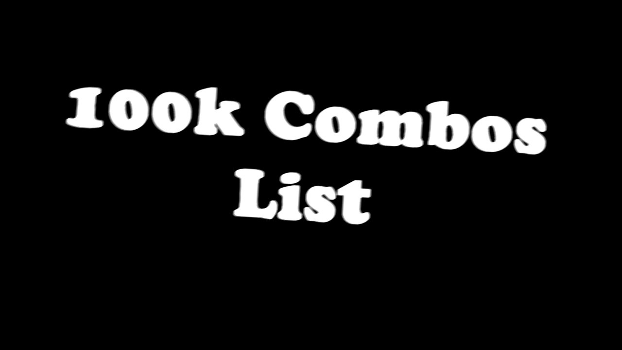 100k Combo List-Feb 2018