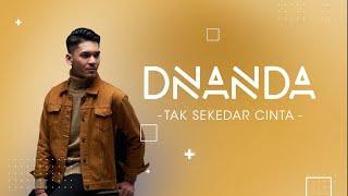 Dnanda - Tak Sekedar Cinta (Official Lyric Video)