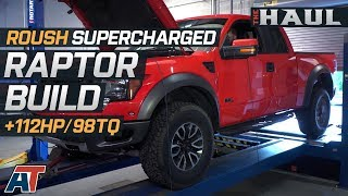 Roush Supercharged 6.2L Raptor Build Gains 100+ HP | 2011 Ford SVT Raptor Supercharger Build + Dyno