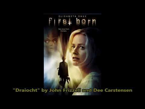 "John Frizzell and Dee Carstensen - ""Draiocht"" First Born (2007)"
