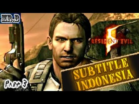 Resident Evil 5 Bahasa Indonesia - Movie Game Subtitle - Misteri Gadis berjubah #3 - 동영상