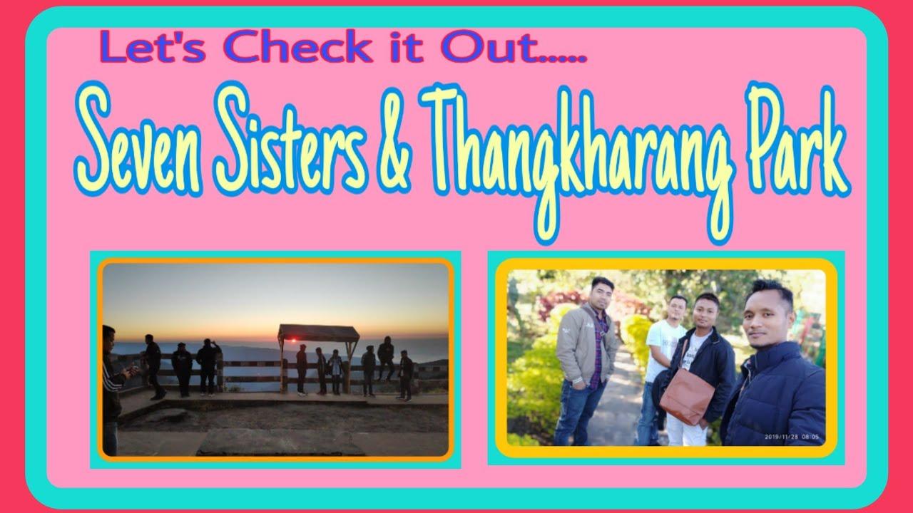 Download Seven Sisters & Thangkharang Park Blog    Jongman Secondary School    2019   