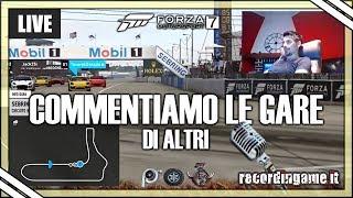 Forza Motorsport 7 - Commentiamo le gare di altri (TELECRONACA LIVE) - Multiplayer ITA