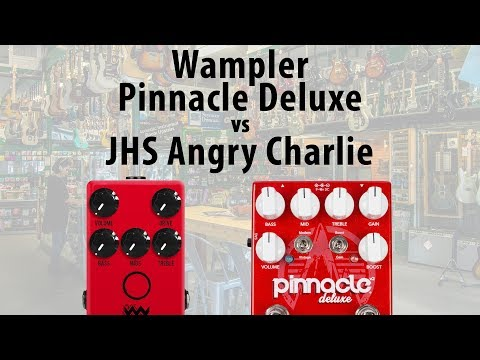 JHS Angry Charlie v3 vs Wampler Pinnacle Deluxe v2 Overdrive Comparison