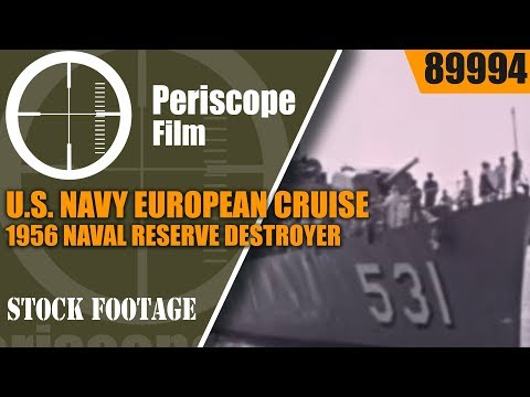 U.S. NAVY EUROPEAN CRUISE  1956 NAVAL RESERVE DESTROYER ESCORT TRAINING 89994