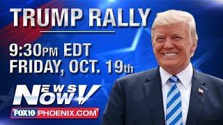 LIVE: President Trump Rallies for Martha McSally in Mesa - 6:30 p.m. AZ time
