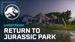 Jurassic World Evolution: Return to Jurassic Park | Developer Livestream