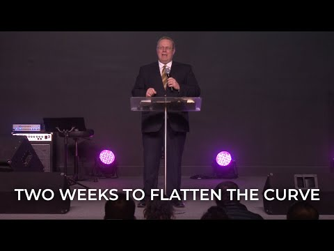 Two Weeks to Flatten the Curve – Pastor Raymond Woodward