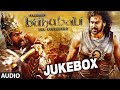 Baahubali Jukebox Telugu | Bahubali Jukebox | Prabhas, Rana, Anushka Shetty,Tamannaah|Bahubali Songs