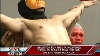 SONA: Oblation run sa UP ngayong taon, inialay sa mga biktima ng Bagyong Yolanda