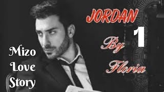 JORDAN - 1 (Mizo Love Story)